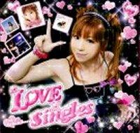 榊原ゆい 「LOVE×Singles」