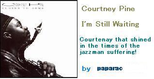 Courtney Pine -I'm Still Waiting