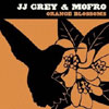 Orange Blossoms / JJ Grey & Mofro