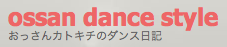 ossan dance style
