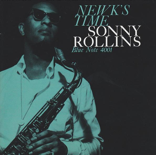 Sonny Rollins Newks Time Blue Note BLP 4001