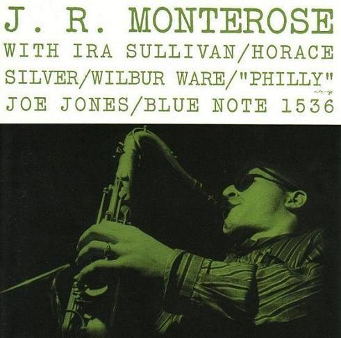 J.R.Monterose Blue Note BLP 1536