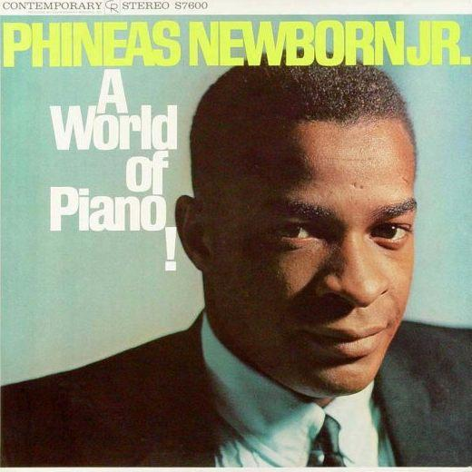 Phineas Newborn Jr. A World Of Piano! Contemporary S 7600