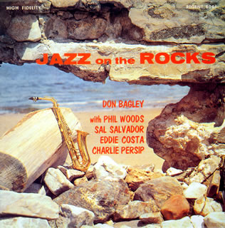 Don Bagley Jazz On The Rocks Regent MG 6061