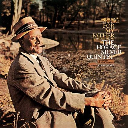 Horace Silver Song For My Father Blue Note BST 84185