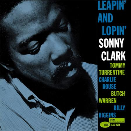 Sonny Clark Leapin And Lopin  Blue Note BST 84091
