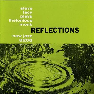 Steve Lacy Reflections New Jazz NJLP 8206