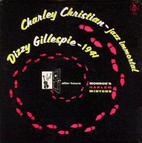 Charley Christian Jazz Immortal Dizzy Gillespie-1941 Esoteric ES 548