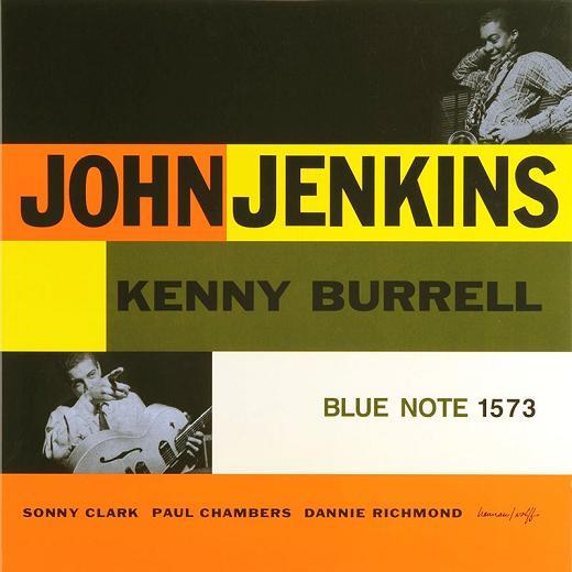 John Jenkins, Kenny Burrell Blue Note BLP 1573