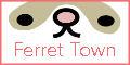 Ferret Town