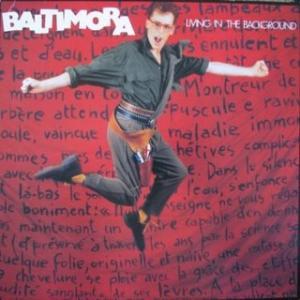 BaltimoraLivingInTheBackground1985.jpg