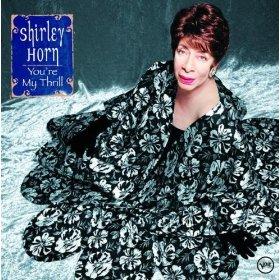 Shirley Horn(My Heart Stood Still)