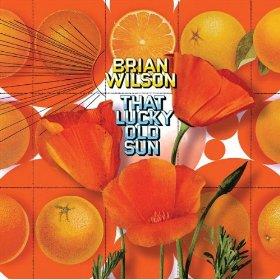 Brian Wilson(That Lucky Old Sun)