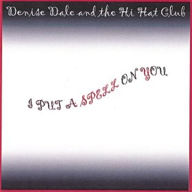 Denise Dale and the Hi-Hat Club(Sweet Georgie Fame)