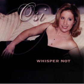 Osi(Whisper Not)