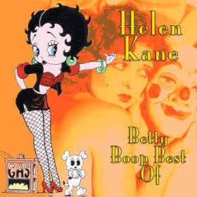 Helen Kane(I Wanna Be Loved by You)