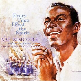 Nat King Cole(Nobody Knows the Trouble I've Seen)