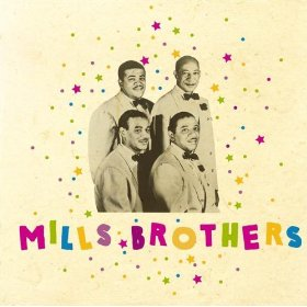 The Mills Brothers(Sweet Sue, Just You)