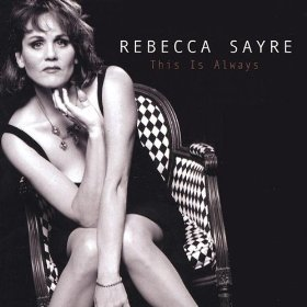 Rebecca Sayre(Sweet Sue, Just You)