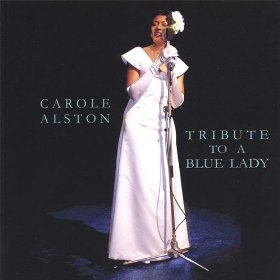 Carole Alston(Tain't Nobody's Business If I Do)