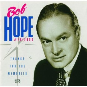 Bob Hope(Thanks for the Memory)