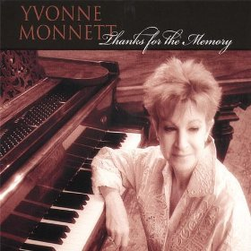 Yvonne Monnett(Thanks for the Memory)
