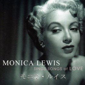Monica Lewis(Why Do I Love You?)