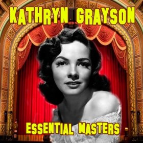 Kathryn Grayson(Why Do I Love You?)