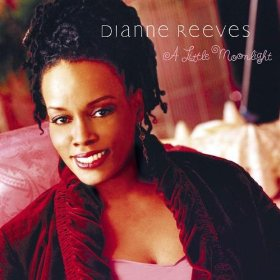 Dianne Reeves(What a Little Moonlight Can Do)