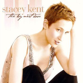 Stacey Kent(The Boy Next Door)