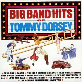 Tommy Dorsey Orchestra(I'm Getting Sentimental Over You)