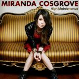 Miranda Cosgrove - High Maintenance
