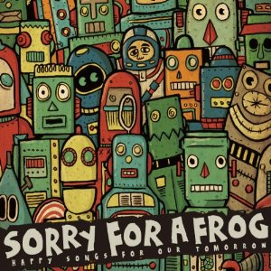 sorry for a frog