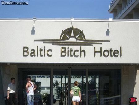 ワイセツな名前のホテル「Baltic Bitch Hotel」
