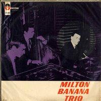 MiltonBananaTrio