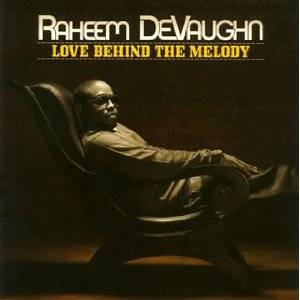RAHEEM DEVAUGHN「LOVE BEHIND THE MELODY」