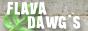 FLAVADAWGS