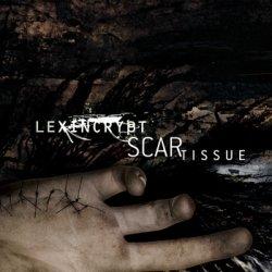 Lexincrypt - Scar Tissue