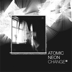 Atomic Neon - Change