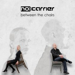 NoCarrier - Between The Chairs