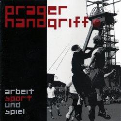 Prager Handgriff - Arbeit, Sport Und Spiel