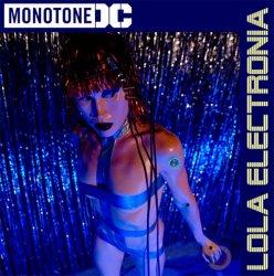 Monotone DC - Lola Electronia