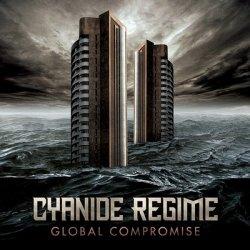 Cyanide Regime - Global Compromise
