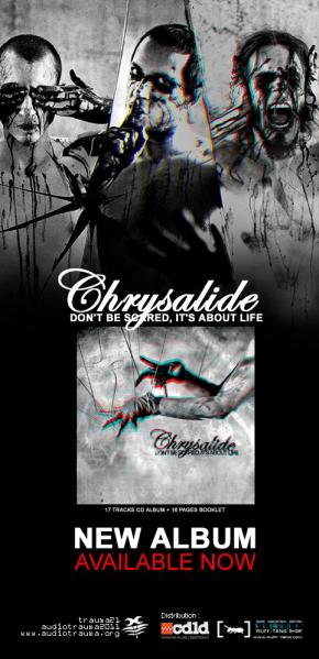 Chrysalide - Dont Be Scared, Its About Life