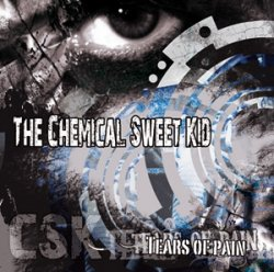 The Chemical Sweet Kid - Tears Of Pain
