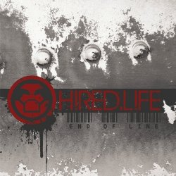 Hired.Life - End Of Line