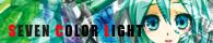 SEVEN COLOR LIGHT